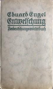 Entwelschung